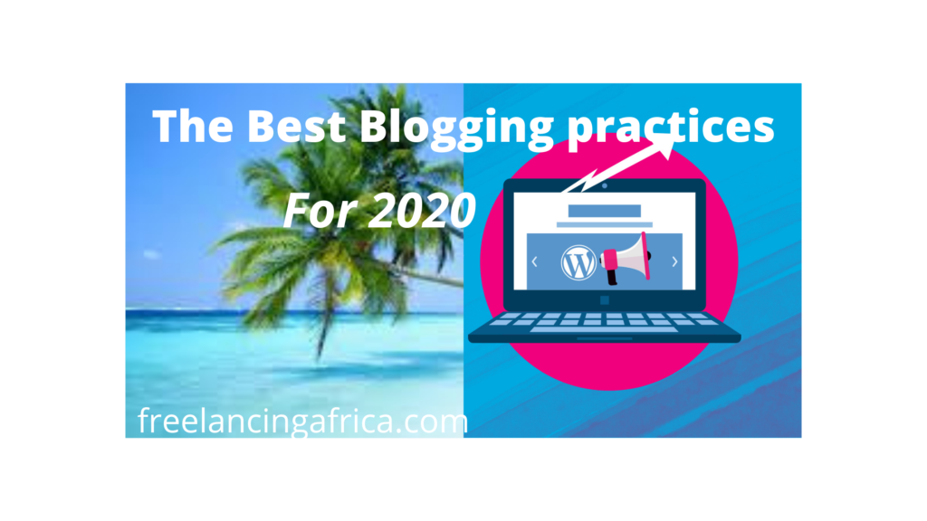 The best blogging practices i